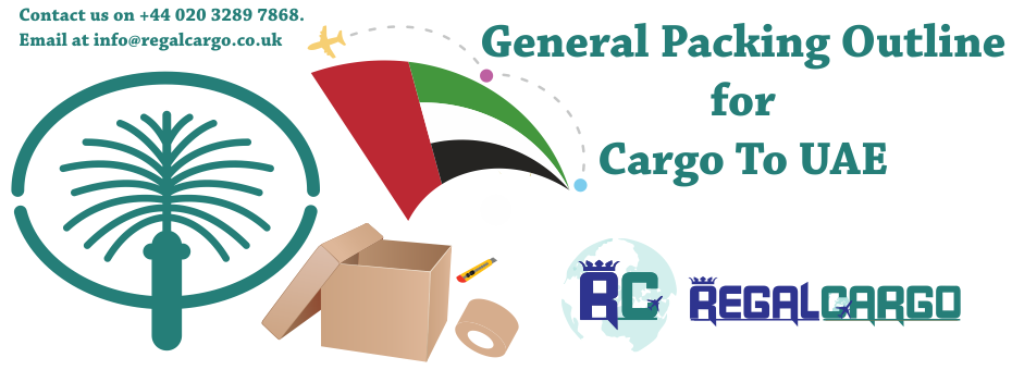General Packing Outline for Cargo To UAE from UK